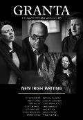Granta 135 New Irish Writing