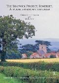 The Shapwick Project, Somerset: A Rural Landscape Explored [With CDROM]