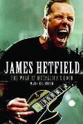 James Hetfield: the Wolf At Metallica's Door