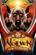 Wolven 02. the Twilight Circus