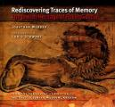 Rediscovering Traces of Memory -...