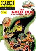 The Gold Bug and Other Stories: (Includes the Gold Bug, the Tell-Tale Heart, the Cask of Amontillado)