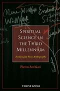 Spiritual Science in the Third Millennium: Intellectuality Versus Anthroposophy