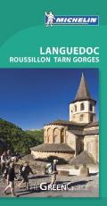 Michelin Green Guide Languedoc Roussillon Tarn Gorges (Michelin Green Guide Languedoc, Roussillon, Tarn Gorges)