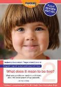 What Does It Mean To Be Two?: What Every Practitioner Needs To Understand About the Development of Two-year Olds