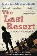 Last Resort: a Zimbabwe Memoir