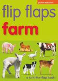 Flip Flaps - Farm: A Turn the Flap Book! Award-Winning Series for Toddlers & PR