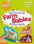 My Favourite Farm Babies Sticker Book: A Sticker Book to Keep. Essential Early Learning.