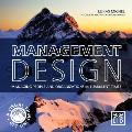 Management Design: Managing People and Organizations in Turbulent Times: A Visual-Thinking Aid