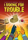 Looking for Trouble: K'Barthan Trilogy: Part 4