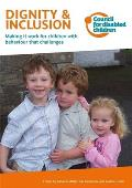 Dignity & Inclusion: Making It Work for Children with Behaviour That Challenges