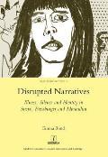 Disrupted Narratives: Illness, Silence and Identity in Svevo, Pressburger and Morandini