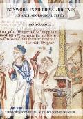 Ironwork in Medieval Britain: An Archaeological Study: V. 31: An Archaeological Study