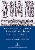 The Reinvention of Theatre in Sixteenth-Century Europe: Traditions, Texts and Performance: Traditions, Texts and Performance