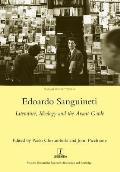 Edoardo Sanguineti: Literature, Ideology and the Avant-Garde: Literature, Ideology and the Avant-Garde