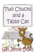 Two Chucks and a Tabby Cat, Book One - 2012