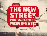 New Street Photographer's Manifesto: Any Camera, Anywh