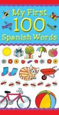My First 100 Spanish Words