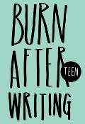 Burn After Writing Teen