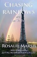 Chasing Rainbows: With Just Us Two