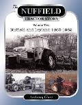 The Nuffield Tractor Story - Volume 2: Nuffield and Leyland 1963-1982