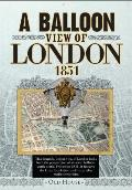 Balloon View of London, 1851