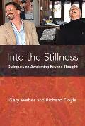 Into the Stillness