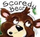Scaredy Bear: Shocks, Surprises and with a Cuddly Conclusion!