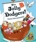 The Jolly Dodgers: Pirates Who Pretended