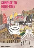 Sunrise to High Rise A Wallbook of Architecture Through the Ages