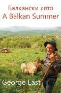 A Balkan Summer