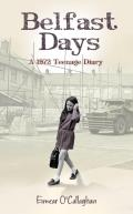 Belfast Days - A 1972 Teenage Diary