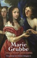 Marie Grubbe: Seventeenth Century Interiors