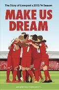 Make Us Dream: The Story of Liverpool's 2013/14 Season