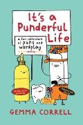 Its a Punderful Life A Fun Collection of Puns & Wordplay