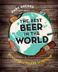 Best Beer in the World One Mans Global Search for the Perfect Pint