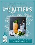 Dr Adam Elmegirabs Book of Bitters The bitter & twisted history of one of the cocktail worlds most fascinating ingredients