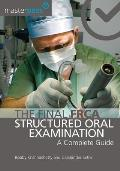 The Final Frca Structured Oral Examination: A Complete Guide