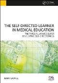 Self-Directed Learner - The Three Pillar Model of Self-Directedness: The Three Pillar Model for Developing Self-Directedness