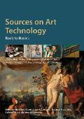 Sources on Art Technology: Back to Basics