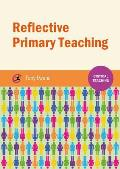 Reflective Primary Teaching