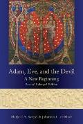 Adam, Eve, and the Devil: A New Beginning, Second Enlarged Edition