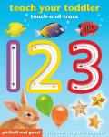 Teach Your Toddler 123 - Touch and Trace: Essential Early Learning Fun
