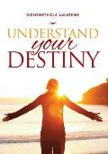 Understand Your Destiny