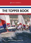 The Topper Book - Topper Sailing from Start to Finish