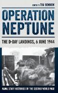 Operation Neptune: The D-Day Landings, 6 June 1944