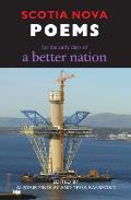 Scotia Nova: For the Early Days of a Better Nation