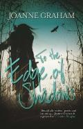 To the Edge of Shadows: A Psychological, Thrilling and Heart-Warming Read