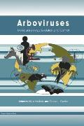 Arboviruses - Molecular Biology, Evolution and Control