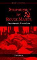 Symphonie En Rouge Majeur